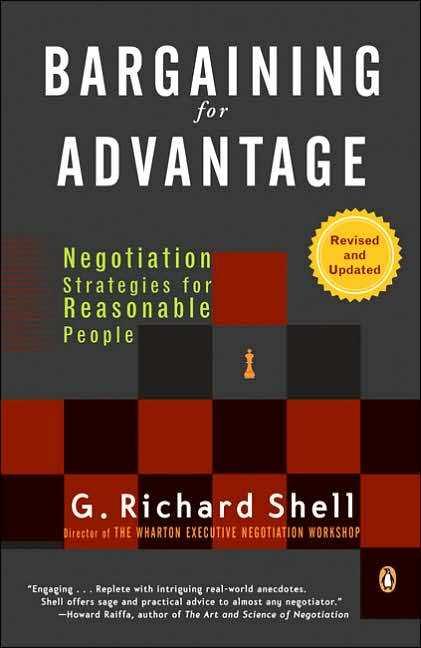 Bargaining for advantage (Tạm dịch: Mặc cả lợi ích - G. Richard Shell)