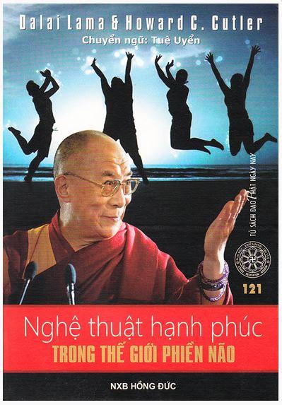 The art of happiness (Nghệ thuật tạo hạnh phúc - Dalai Lama và Howard C. Cutler)