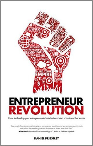 Entrepreneur revolution (Tạm dịch: Sự tiến hóa của doanh nghiệp - Daniel Priestley)