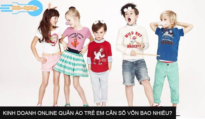 Kinh doanh online quần áo trẻ em cần số vốn bao nhiêu?