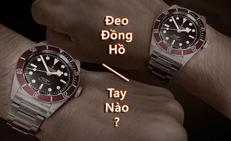 Nên đeo đồng hồ tay nào hợp lý nhất