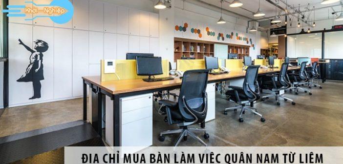 Địa chỉ mua bàn làm việc giá rẻ quận Nam Từ Liêm Hà Nội