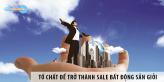 Những tố chất để trở thành sale bất động sản giỏi