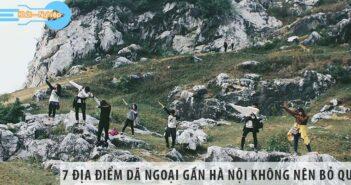 7 địa điểm dã ngoại gần Hà Nội không nên bỏ qua