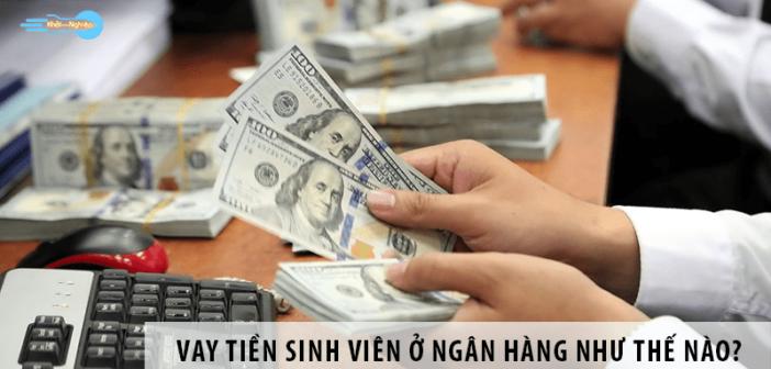 Vay tiền ngân hàng cần hồ sơ gì? Thủ tục như thế nào?